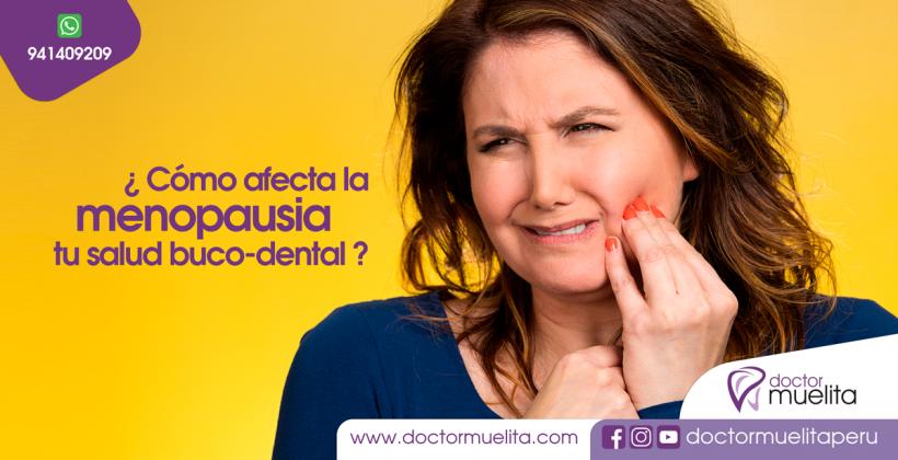 ¿Cómo afecta la MENOPAUSIA a tu salud buco-dental?