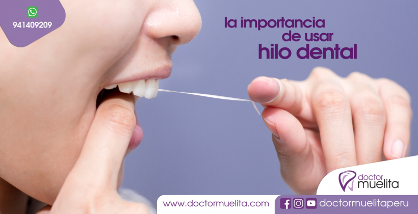 La importancia de usar HILO DENTAL