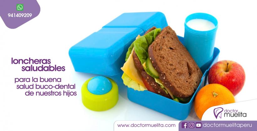 LONCHERAS SALUDABLES para la buena Salud Buco-Dental de nuestros hijos